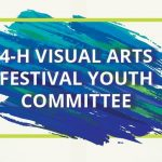 Invitation to join 4-H Visual Arts Festival Youth Committee title