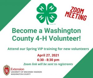 Become a Washington county 4-H volunteer! Attend our spring VIP training for new volunteers. March 23, 2021, 6:30-8:30pm. Zoom link will be emailed to you.