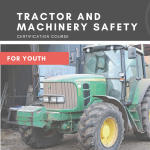 Tractor and Machinery Safety