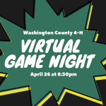 Washington County 4-H Virtual Game Night April 26 at 6:30pm