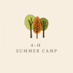 picture of three trees with the words 4-H Summer Camp